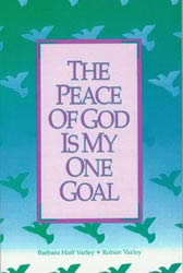 The Peace of God Is My One Goal