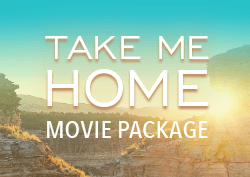 Take Me Home Movie Packages